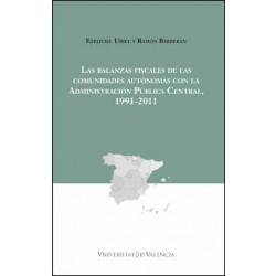 Las balanzas fiscales de las comunidades autónomas con la Administración Pública Central, 1991-2011