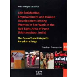 Life Satisfaction, Empowerment and Human Development among Women in Sex Work in the Red Light Area of Pune (Maharashtra, India)