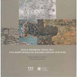 Joan B. Binimelis, Vicenç Mut i els mapes murals de Mallorca (Segles XVII - XVIII)