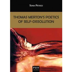 Thomas Merton's Poetics of Self-Dissolution