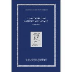 El bandolerismo morisco valenciano