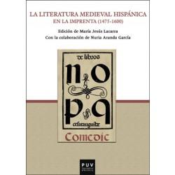 La literatura medieval hispánica en la imprenta (1475-1600)