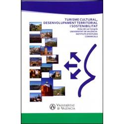 Turisme cultural, desenvolupament territorial i sostenibilitat