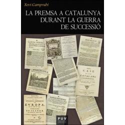La premsa a Catalunya durant la Guerra de Successió