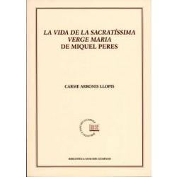 «La vida de la sacratíssima Verge Maria» de Miquel Peres