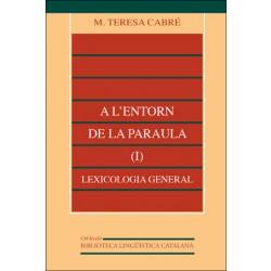 A l'entorn de la paraula (I): lexicologia general