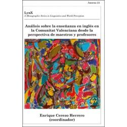 Análisis sobre la enseñanza en inglés en la Comunitat Valenciana desde la perspectiva de maestros y profesores