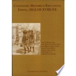 Cuestiones histórico-educativas. España. Siglos XVIII-XX