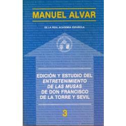 Edición y estudio del Entretenimiento de las Musas de Don Francisco de la Torre y Sevil