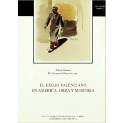 El exilio valenciano en América. Obra y memoria