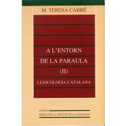 A l'entorn de la paraula (II): lexicologia catalana
