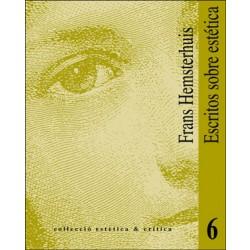 Escritos sobre estética: Carta sobre la Escultura. Simón, o de las facultades del alma