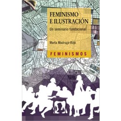 Feminismo e ilustración. Un seminario fundacional