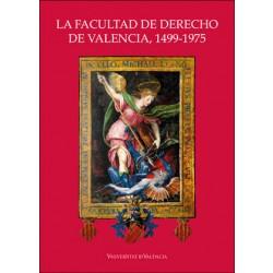 La Facultad de Derecho de Valencia, 1499-1975 (cartoné)