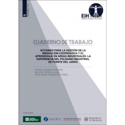 Acciones para la gestión de la innovación cooperativa y el aprendizaje en áreas industriales: La experiencia del polígono industrial de Fuente del Jarro