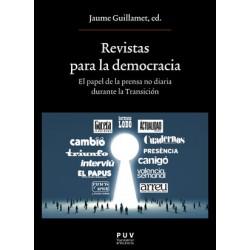 Revistas para la democracia. El papel de la prensa no diaria durante la Transición