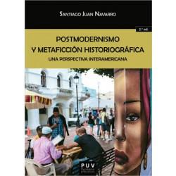 Postmodernismo y metaficción historiográfica: una perspectiva interamericana (2ª ed.)