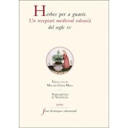 Herbes per a guarir. Un receptari medieval valencià del segle XV