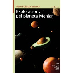Exploracions del planeta Menjar.
