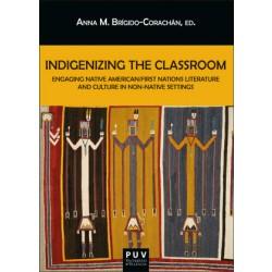 Indigenizing the Classroom