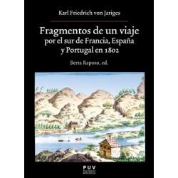 Fragmentos de un viaje por el sur de Francia, España y Portugal en 1802