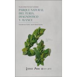 Plan Director de Turismo: Parque Natural del Turia. Diagnóstico y Avance