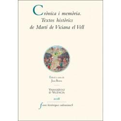 Crònica i memòria. Textos històrics de Martí de Viciana el Vell