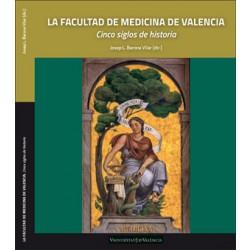 La Facultad de Medicina de Valencia.