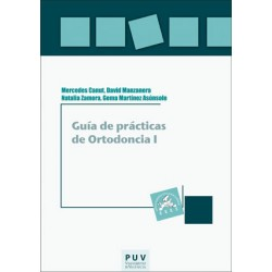 Guía de prácticas de Ortodoncia I