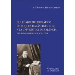 El legado bibliográfico de Roque Chabás (1844-1912) a la Universitat de València