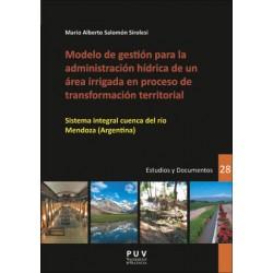 (POD) Modelo de gestión para la administración híbrica de un área irrigada en proceso de transformación territorial
