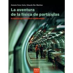 La aventura de la física de partículas