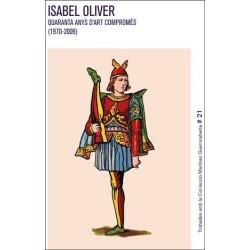 Isabel Oliver. Quaranta anys d'art compromès (1970-2009)