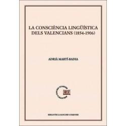 La consciència lingüística dels valencians (1854-1906)