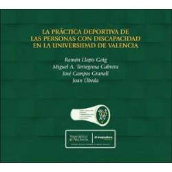 La práctica deportiva de las personas con discapacidad en la Universidad de Valencia