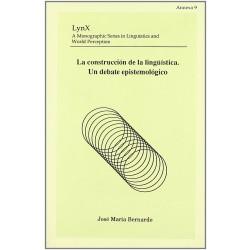 La construcción de la lingüística. Un debate epistemológico