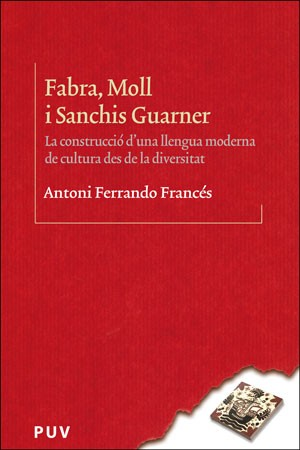 Fabra, Moll i Sanchis Guarner