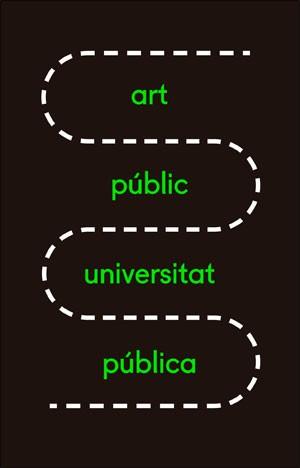 XXI Mostra art públic/universitat pública 2018