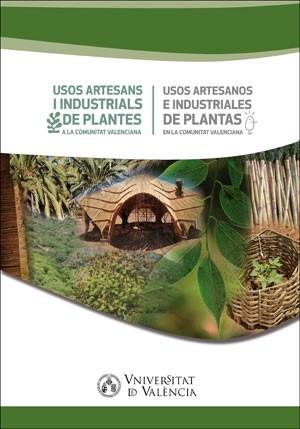Usos artesans i industrials de plantes a la Comunitat Valenciana / Usos artesanos e industriales de plantas en la Comunitat Valenciana