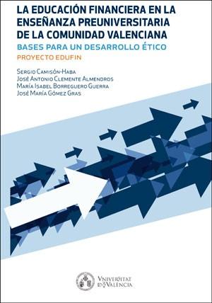 La educación financiera en la enseñanza preuniversitaria de la Comunidad Valenciana