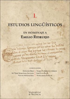 Estudios lingüísticos en homenaje a Emilio Ridruejo (2 vol.)