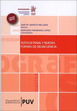 Justicia Penal y Nuevas Formas de Delincuencia