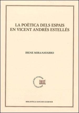 La poètica dels espais en Vicent Andrés Estellés