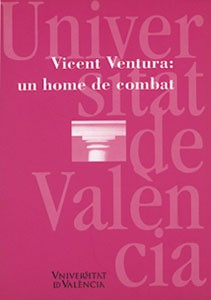 Vicent Ventura: un home de combat