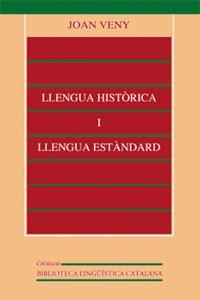 Llengua històrica i llengua estàndard