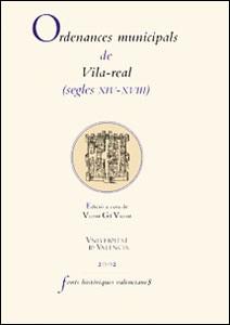 Ordenances municipals de Vila-real (segles XIV-XVIII)