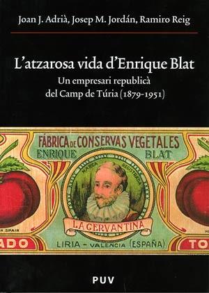 L'atzarosa vida d'Enrique Blat