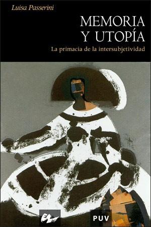 Memoria y utopía