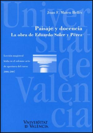 Paisaje y docencia. La obra de Eduardo Soler y Pérez