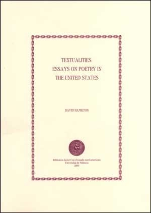 Textualities: Essays on Poetry in the United States